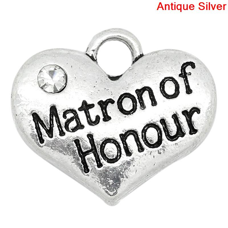 "5 Antique Silver Heart ""Matron Of Honour"" with Clear Rhinestone, Charms / Pendants"