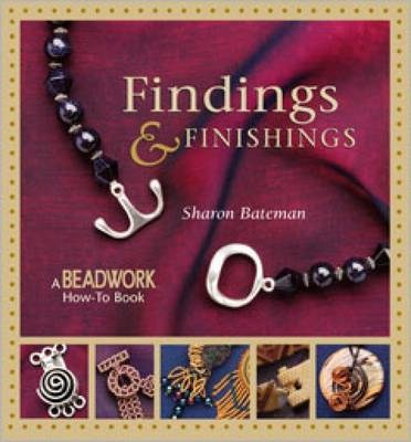 Findings & Finishings  / Sharon Bateman