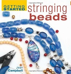 Stringing Beads / Jean Campbell         Getting Started Series  Hardback